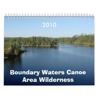 Boundary Waters Canoe Area Wilderness 2010 Calenda Wall Calendar