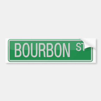 Bourbon Street road sign Bumper Sticker