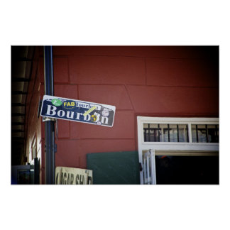 Bourbon Street, Street Sign, New Orleans Poster