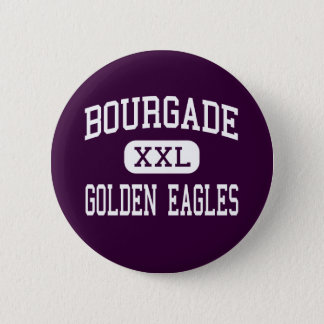 Bourgade - Golden Eagles - Catholic - Phoenix 2 Inch Round Button