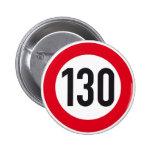 bouton européen de signe de route de 130 km/h badges
