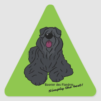 Bouvier of the Flandres - Simply the best! Triangle Sticker