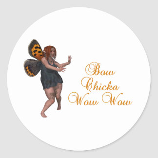 Bow chicka wow wow round sticker