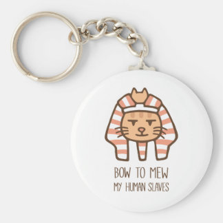 Bow To Mew My Human Slaves Cat Pun Humor Keychain