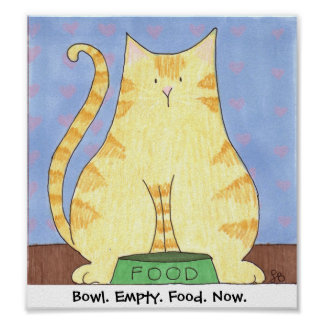 Bowl. Empty. Food. Now. Poster