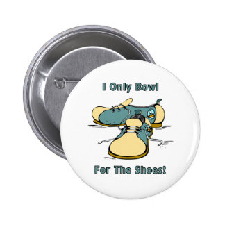 Bowl For The Shoes 2 Inch Round Button