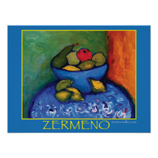 """""""Bowl of Fruit"""" by Zermeno Posters"""