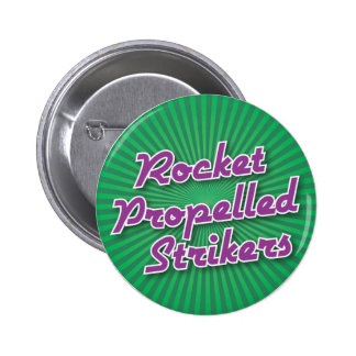 Bowling Button: Rocket Propelled Strikers 2 Inch Round Button