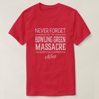 """Bowling Green Massacre"" T-Shirt"
