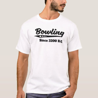 Bowling Since 3200 BC T-Shirt