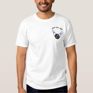 Bowling Ten Pin  - add your text - father's day Embroidered T-Shirt
