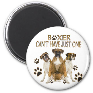 Boxer Can't Have Just One Gifts Magnet