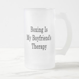 Boxing Is My Boyfriend's Therapy 16 Oz Frosted Glass Beer Mug