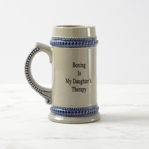 Boxing Is My Daughter's Therapy Mugs