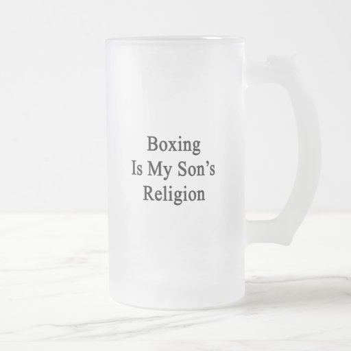 Boxing Is My Son's Religion Coffee Mugs