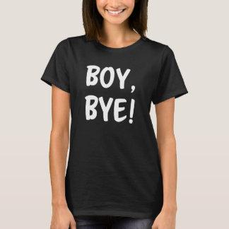 Boy, Bye! Funny women's shirt