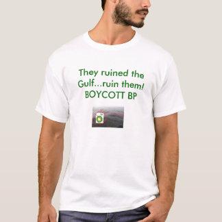 Boycott BP...Forever T-Shirt
