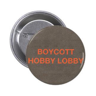 Boycott Hobby Lobby 2 Inch Round Button