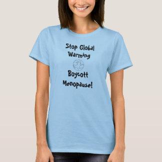 Boycott Menopause Tee Shirt