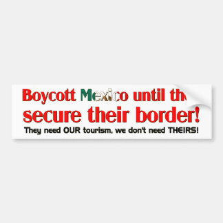 Boycott Mexico Bumper Sticker