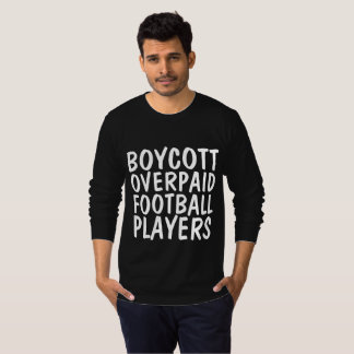 BOYCOTT PROFESSIONAL FOOTBALL T-shirts