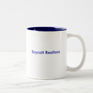 Boycott Realtors Mug