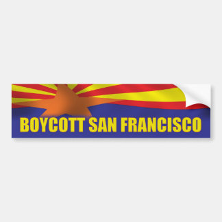 Boycott San Francisco - Support Arizona Bumper Sticker