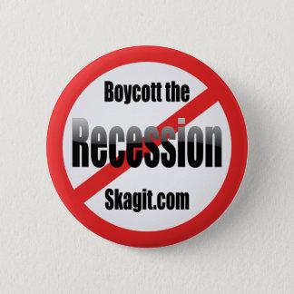 boycott-the-recession-skagit 2 inch round button