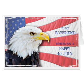 Boyfriend,4th July with a bald eagle and flag Card