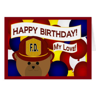 Boyfriend - Happy Birthday Firefighter Hero! Greeting Card