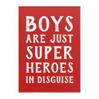 Boys Are Just Super Hero's in Disguise Wall Art