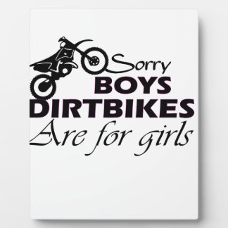 boy's dirt bikes are for girls plaque