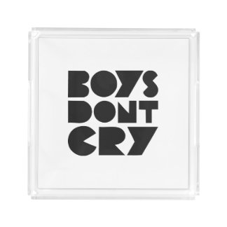 BOYS DON'T CRY ACRYLIC TRAY