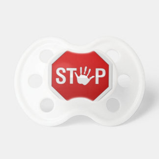 Boys or Girls Hand Print Stop Sign Humor Baby Pacifiers