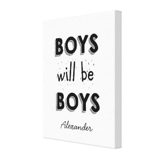 Boys Will be Boys Personalized Wrapped Canvas