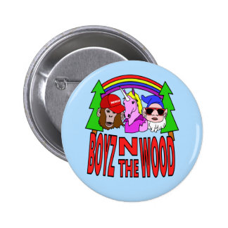 Boyz In The Wood 2 Inch Round Button