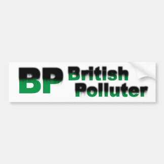BP: British Polluter Bumper Sticker