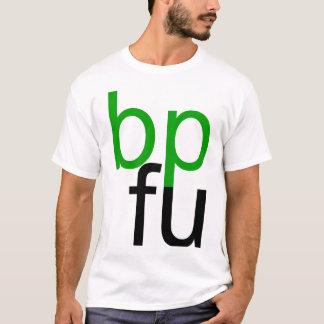 bp fu T-Shirt (white shirt)