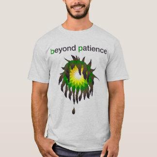 BP Oil Spill - Beyond Patience T-Shirt