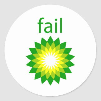 BP Oil Spill Fail Logo Classic Round Sticker