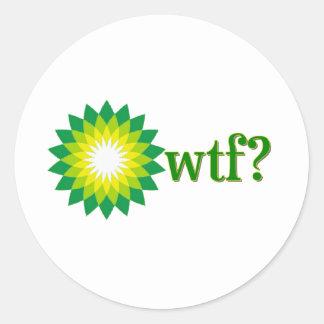BP OIL SPILL WTF ROUND STICKER