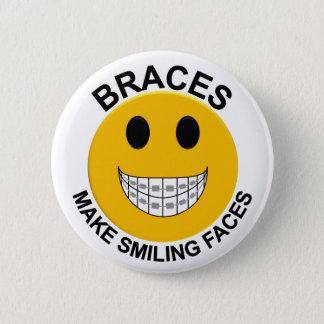 Braces Make Smiling Faces Button / Pin