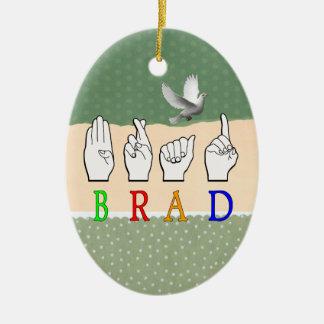 BRAD FINGGERSPELLED ASL NAME SIGN DEAF CERAMIC ORNAMENT