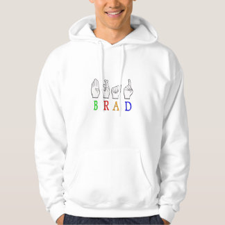 BRAD FINGGERSPELLED ASL NAME SIGN DEAF HOODIE