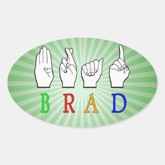 BRAD FINGGERSPELLED ASL NAME SIGN DEAF OVAL STICKER