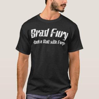 Brad Fury T! T-Shirt