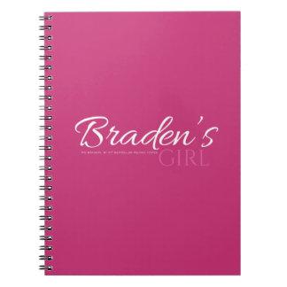 Braden's Girl Notebook