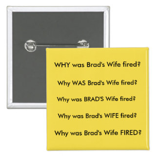 Brad's Wife 2 Inch Square Button