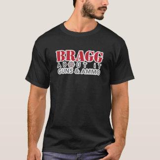Bragg About It - Black T-Shirt