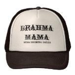 Brahma Mama Trucker Hats
